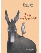 L'âne, mon frère de lait