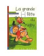 La grande fête du rugby