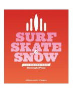 Surf, skate et snow