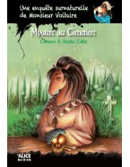 Mystère au cimetière - Une enquête surnaturelle de Monsieur Voltaire (Tome 3)