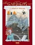 La prison du Minotaure - Les gardiens (Livre 2)