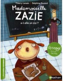 Mademoiselle Zazie a t-elle un zizi?