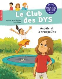 Le club des DYS - Angèle et le trampoline
