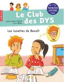 Le club des DYS - Les lunettes de Benoît