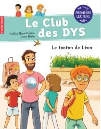 Le club des DYS - Le tonton de Léon