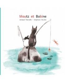 Moutz et Bobine