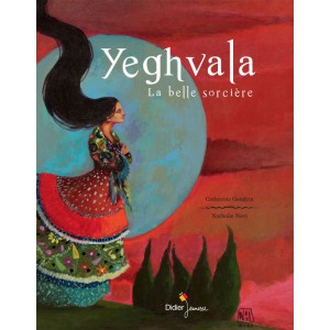 Yeghvala la belle sorcière