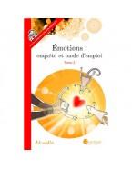 Emotions: enquête et mode d'emploi - Tome 2