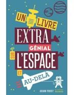 Un livre extra génial sur l'espace et au-delà