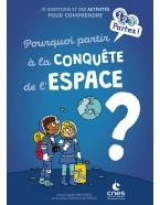 Pourquoi partir à la conquête de l'espace?