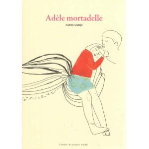 Adèle Mortadelle