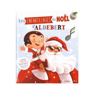 Les enfantillages de Noël - Aldebert