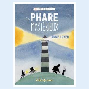 """Hisse et Ho Tome 1 """"Le phare mystérieux"""""""