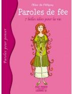 """Paroles de fée """"7 belles idées pour la vie"""""""