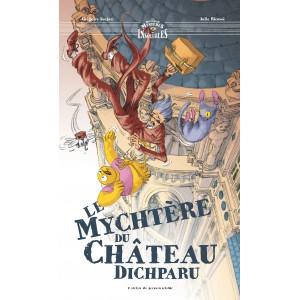 Les mystérieux mystères insolubles - Le mychtère du château dichparu (Tome 4)